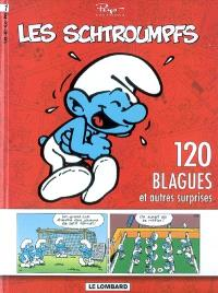 120 blagues de Schtroumpfs. Volume 1