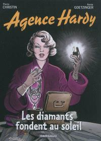 Agence Hardy. Volume 7, Les diamants fondent au soleil