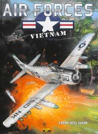 Air forces Vietnam. Volume 3, Brink Hotel Saigon