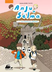 Anju et Selma. Volume 1, Les pandas de Chengdu