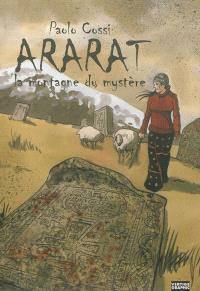 Ararat : la montagne du mystère