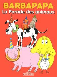 Barbapapa, La parade des animaux; Barbidou, médecin du zoo