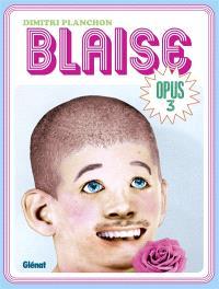 Blaise. Volume 3