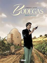 Bodegas. Volume 2, Rioja : deuxième partie