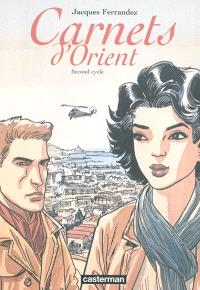 Carnets d'Orient, Second cycle