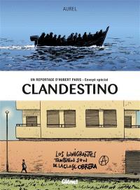 Clandestino : un reportage d'Hubert Paris, envoyé spécial