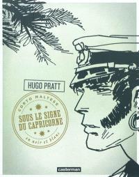 Corto Maltese : en noir et blanc. Volume 3, Sous le signe du Capricorne