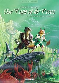 De cape et de crocs. Volume 4, Le mystère de l'île étrange