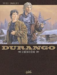 Durango. Volume 12, L'héritière