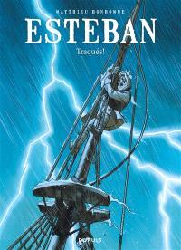 Esteban. Volume 2, Traqués !