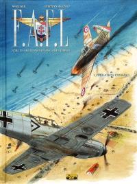 FAFL, Forces aériennes françaises libres. Volume 1, Opération Dynamo