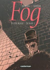 Fog : intégrale. Volume 1