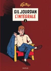 Gil Jourdan : l'intégrale. Volume 1