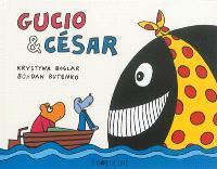 Gucio & César