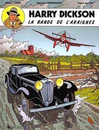 Harry Dickson : d'après Jean Ray. Volume 1, La bande de l'araignée