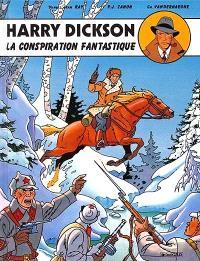 Harry Dickson : d'après Jean Ray. Volume 6, La conspiration fantastique