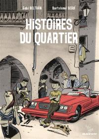 Histoires du quartier. Volume 1