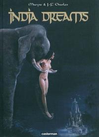 India dreams : l'intégrale : tomes 1 à 4 (1er cycle)