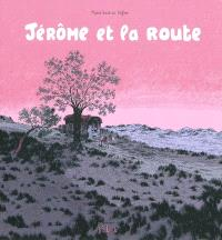 Jérôme d'Alphagraph. Volume 5, Jérôme et la route