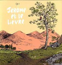 Jérôme d'Alphagraph. Volume 3, Jérôme et le lièvre