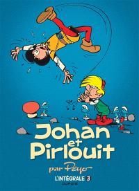 Johan et Pirlouit : l'intégrale. Volume 3