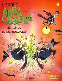 L'école Abracadabra. Volume 8, Des plaies et des carabosses