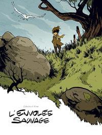 L'envolée sauvage. Volume 1, La dame blanche