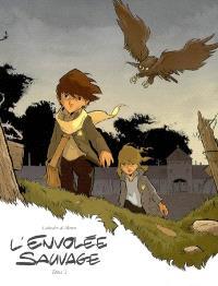 L'envolée sauvage. Volume 2, Les autours des palombes