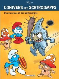 L'univers des Schtroumpfs. Volume 4, Des monstres et des Schtroumpfs