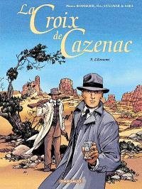 La croix de Cazenac. Volume 9, L'ennemi