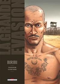 La grande évasion. Volume 1, Biribi