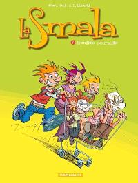La smala. Volume 1, Familiale poursuite