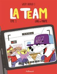 La team. Volume 1, Gang of Paname