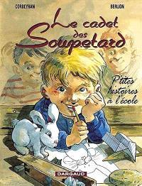 Le cadet des Soupetard, P'tites histoires à l'école