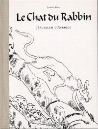 Le chat du rabbin. Volume 5, Jérusalem d'Afrique : édition spéciale
