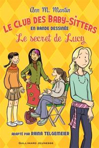 Le Club des baby-sitters : en bande dessinée. Volume 2, Le secret de Lucy