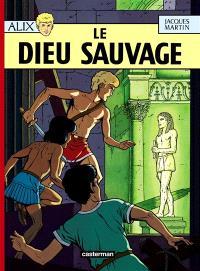 Alix. Volume 9, Le dieu sauvage