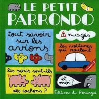 Le petit Parrondo : oeuvres partiellement complètes et totalement inachevées. Volume 1