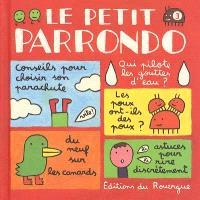 Le petit Parrondo : oeuvres partiellement complètes et totalement inachevées. Volume 3
