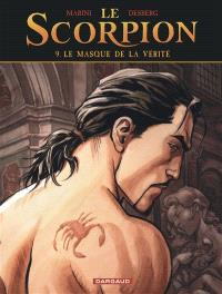Le Scorpion. Volume 9, Le masque de la vérité