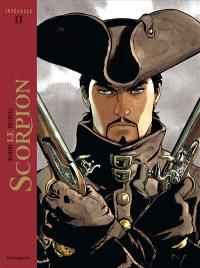 Le Scorpion : intégrale. Volume 2