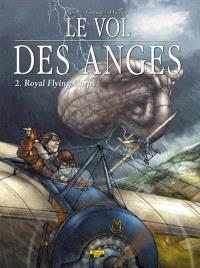 Le vol des anges. Volume 2, Royal flying corps