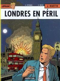 Lefranc. Volume 19, Londres en péril