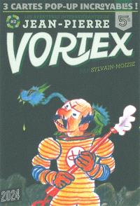 Les aventures intersidérantes de Jean-Pierre Vortex. Volume 2
