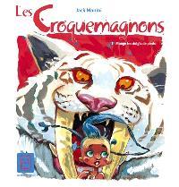 Les Croquemagnons. Volume 1, Mange tes doigts de pieds