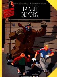 Les enquêtes de l'inspecteur Bayard. Volume 7, La nuit du Yorg