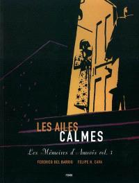 Les mémoires d'Amoros. Volume 3, Les ailes calmes