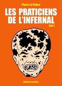 Les praticiens de l'infernal. Volume 1