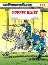 Les Tuniques bleues. Volume 39, Puppet blues