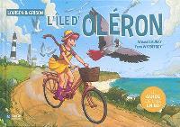 Louison & Grison : l'île d'Oléron : le guide de l'île en BD